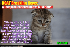 "KCAT Breaking News: Kitties across teh Globe haz a sad when dey think dat teh popular LoLympic aflete Mischeff will be facing dat Rushin meanie ""Krusher"" Kalashnikov in teh Box ob Doom!"