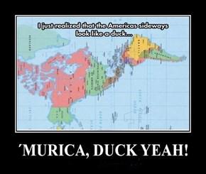 Murica, Duck Yeah!