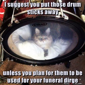 Don't ask for whom the drums roll....