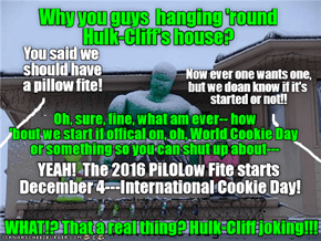 Shall we see flying pillows and eat cookies December 4, peeps?
