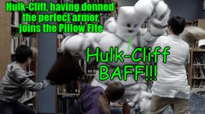 Hulk-Cliff to battle!