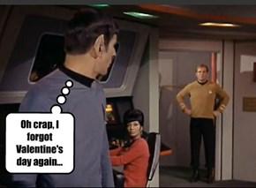 Oh crap, I forgot Valentine's day again...