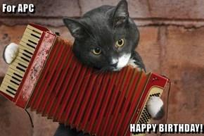 For APC  HAPPY BIRTHDAY!