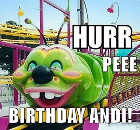 PEEE BIRTHDAY ANDI!