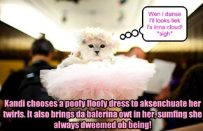 Kandi has a frilly gurly side dat will shur to charm ebrybuddy at da KKPS Balentine Danse and maybe win her a prize!
