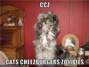 CCZ  CATS CHEEZBURGERS ZOMBIES