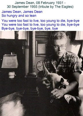 James Dean, 08 February 1931 - 30 September 1955 (tribute by The Eagles)