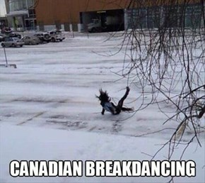 Did You Know All Canadians Practice the Art of Breakdancing at Least 4 Hours a Day?