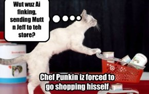 Chef Punkin haz to shop