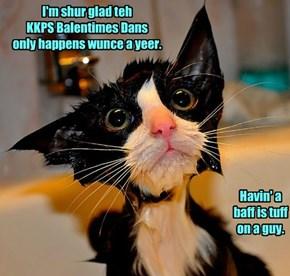I'm shur glad teh  KKPS Balentimes Dans  only happens wunce a yeer.