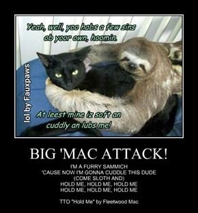 BIG 'MAC ATTACK!