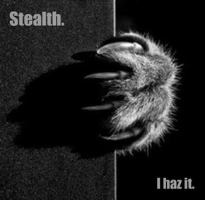 Stealth.