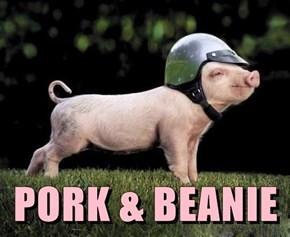 PORK & BEANIE