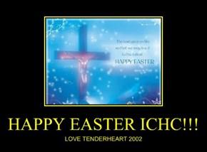 HAPPY EASTER ICHC!!!
