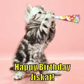 Happy Birthday Jiskat!