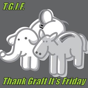 T.G.I.F.  Thank Graft It's Friday