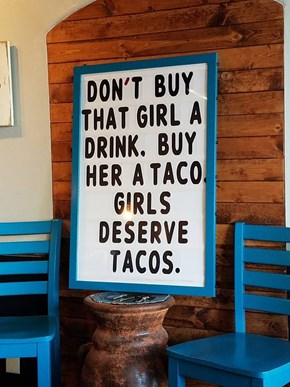 Everyone Deserves Tacos!