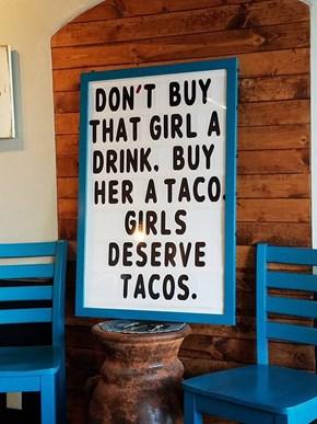 Everyone Deserves Tacos!