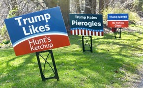 These Anti-Trump Signs Make 'The Donald' Look Practically Anti-Pittsburgh