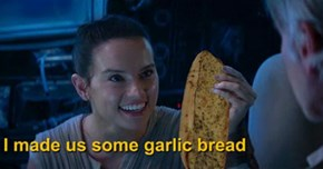 Adding Garlic Bread to 'The Force Awakens' Is the Best Digital Remastering That Has Ever Happened to a Star Wars Film