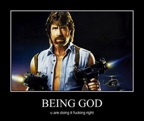 BEING GOD