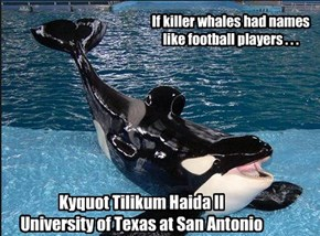 Kyquot Tilikum Haida II University of Texas at San Antonio