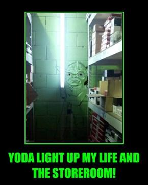 YODA LIGHT UP MY LIFE AND THE STOREROOM!