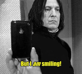 Give us a nice smile, Snape!