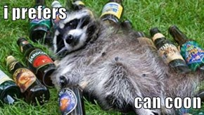 i prefers  can coon