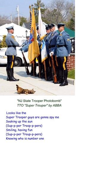 """""""NJ State Trooper Photobomb"""" (TTO """"Super Trouper"""" by ABBA)"""