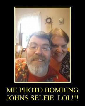 ME PHOTO BOMBING JOHNS SELFIE. LOL!!!