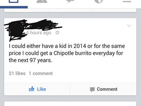 Kids or Chipotle... What Will It Be?