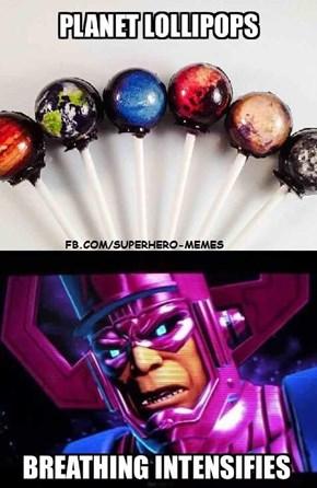 Galactus Approves
