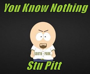 You Know Nothing               Stu Pitt