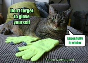 Don't forget to glove yourself