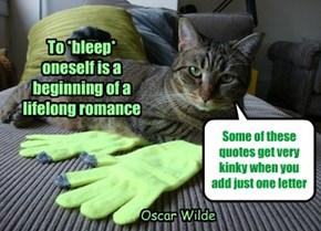To *bleep* oneself is a beginning of a lifelong romance