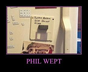 PHIL WEPT