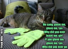 Glove me, glove me, Luv