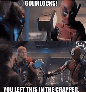 That Moment When Deadpool Ends up Being Worthy