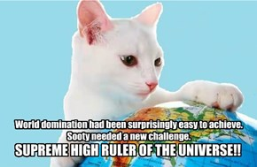 SUPREME HIGH RULER OF THE UNIVERSE!!