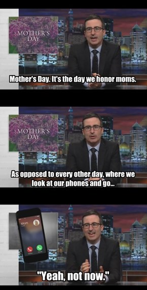 Happy Mother's Day from John Oliver