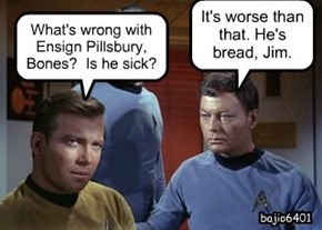 What's wrong with Ensign Pillsbury, Bones?  Is he sick?