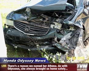 Honda Odyssey News - There's a reason we named her Athena. As with Odysseus, she always brought us home safely...