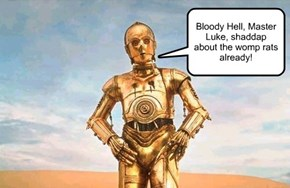 C-3PO'd?