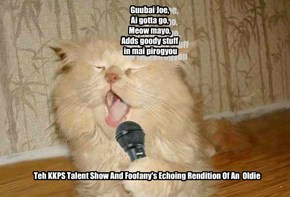 Teh KKPS Talent Show And Foofany's Echoing Rendition Of An Oldie
