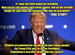 Trump- TRUE story!