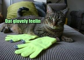 Dat glovely feelin