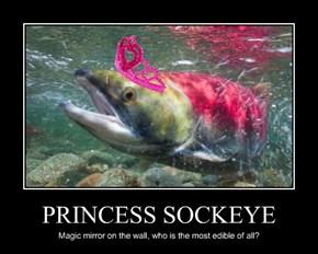PRINCESS SOCKEYE