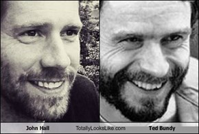 John Hall Totally Looks Like Ted Bundy