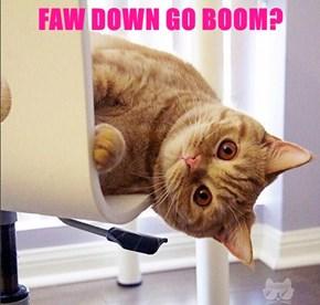 FAW DOWN GO BOOM?